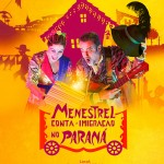 Menestrel conta a imigração do Paraná_2